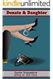 Donato & Daughter (A police and family saga)