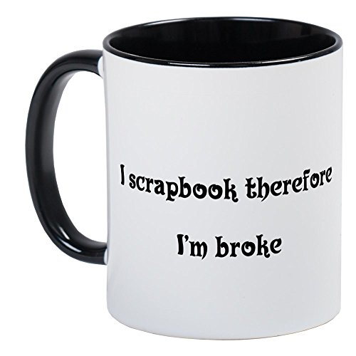 CafePress - I Scrapbook Therefore Mug - Unique Coffee Mug, Coffee (Scrapbook Mug)