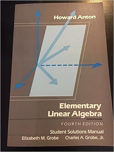 Elementary Linear Algebra Student Solution Manual Howard