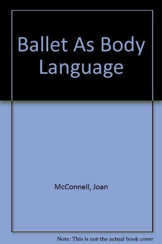 Ballet As Body Language