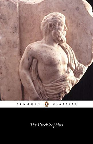 The Greek Sophists (Penguin Classics)