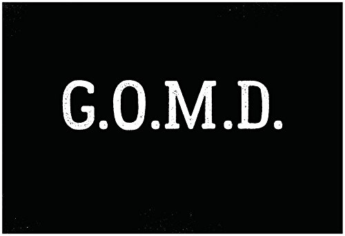 Price comparison product image G.O.M.D White Type Poster 19 x 13in