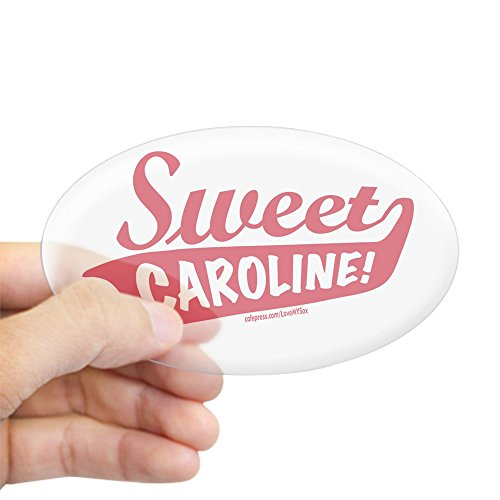 Oval Sweet - CafePress - Sweet Caroline Boston Oval Sticker - Oval Bumper Sticker, Euro Oval Car Decal