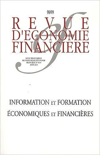 Livres gratuits en ligne Revue d'économie financière, N° 98/99, Août 2010 : Information et formation économiques et financières pdf