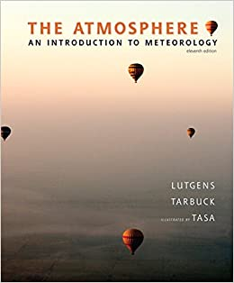 The Atmosphere: An Introduction to Meteorology (11th Edition