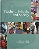 Teachers, Schools, and Society, Sadker, Myra and Sadker, David Miller, 0072484918