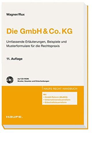 Die GmbH & Co.KG: Das Praktikerwerk in der 11. Auflage! (Haufe Recht-Handbuch) Gebundenes Buch – 11. März 2009 Heidemarie Wagner Hans-Joachim Rux Haufe Lexware 3448084425