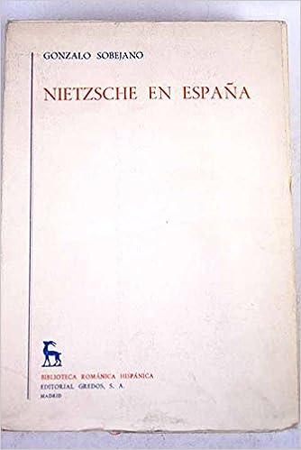 Nietzsche en Espana: Amazon.es: Sobejano, G: Libros