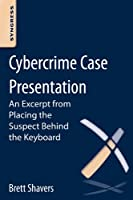 Cybercrime Case Presentation Front Cover