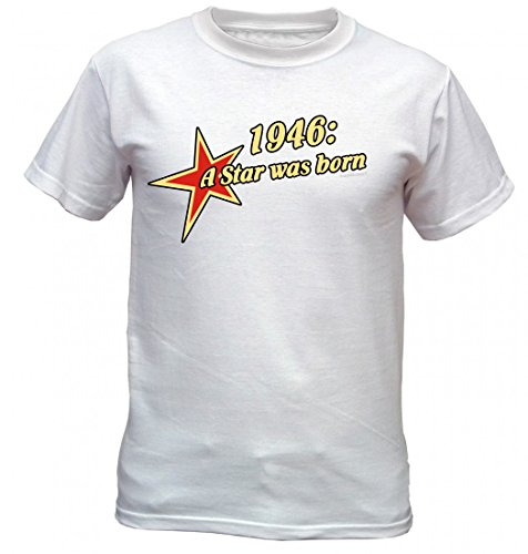 Birthday Shirt - 1946 A Star was born - Lustiges T-Shirt als Geschenk zum Geburtstag - Weiss