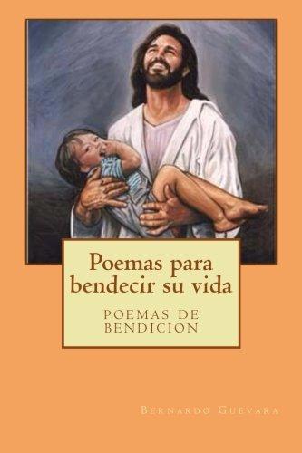 Download Poemas para bendecir su vida: poemas de bendicion (Spanish Edition) ebook