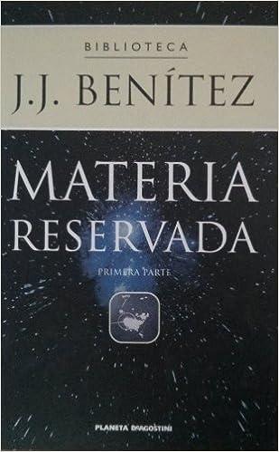 Materia reservada; t.I: Amazon.es: J. J. Benitez: Libros