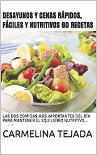 Amazoncom Desayunos Y Cenas Rápidos Fáciles Y Nutritivos