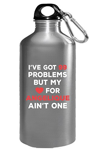 I've Got 99 Problems But My Love For Angelique Ain't One - Water (Angelique 1 Light)