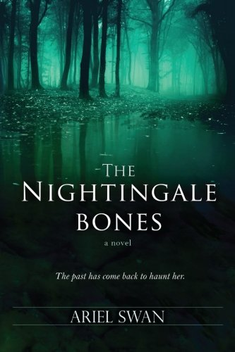 The Nightingale Bones by Ariel Swan (2014-08-29)