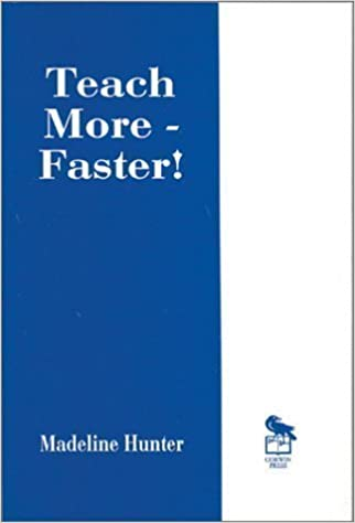 Teach More -- Faster! (Madeline Hunter Collection Series) by Hunter, Madeline unknown Edition [Paperback(1967)]