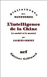 LIntelligence de la Chine: Le social et le mental (Bibliothèque des histoires)