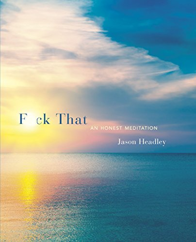 Download PDF F*ck That - An Honest Meditation