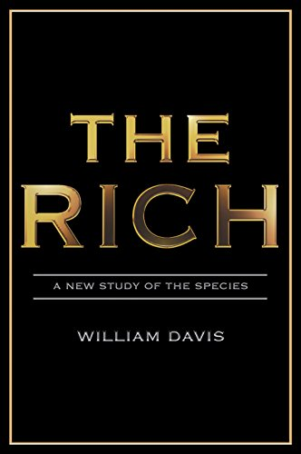 The Rich: A New Study of the Species