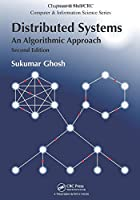 Distributed Systems: An Algorithmic Approach, 2nd Edition Front Cover