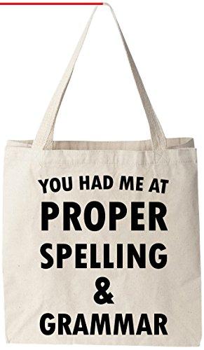 You Had Proper Spelling Grammar