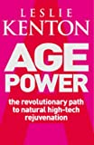 img - for Age Power: Natural Ageing Revolution by Leslie Kenton (22-Aug-2002) Paperback book / textbook / text book