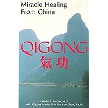 Miracle Healing from China-Qigong