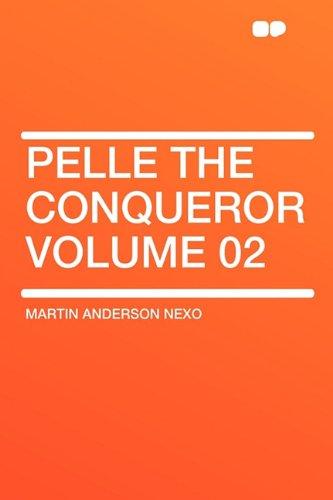 Pelle the Conqueror Volume 02
