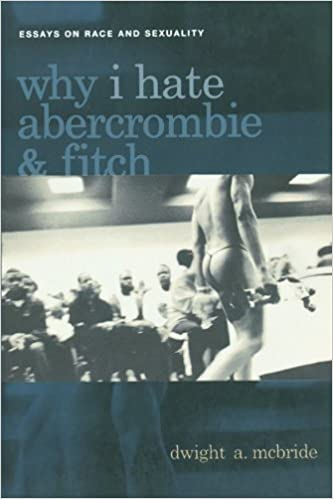 com why i hate abercrombie fitch essays on race and  why i hate abercrombie fitch essays on race and sexuality sexual cultures