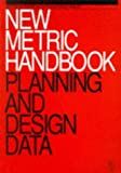 By David Adler BSc DIC CEng MICE New Metric Handbook: Planning and design data (New i.e. 5th ed) [Paperback]