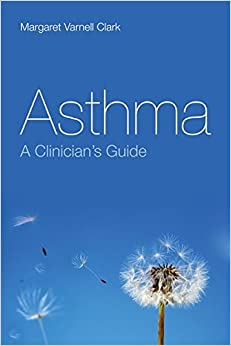 Book Asthma: A Clinician's Guide