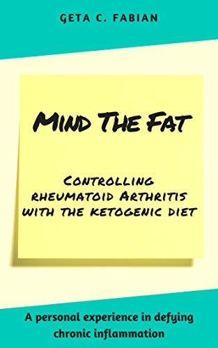 Amazon com: Mind the fat: Controlling rheumatoid arthritis