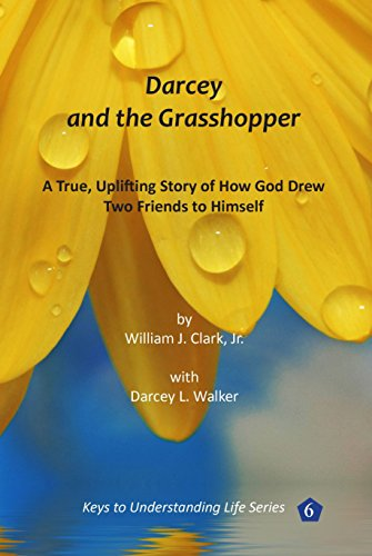 Darcey And The Grasshopper A True Uplifting Story Of How God Drew