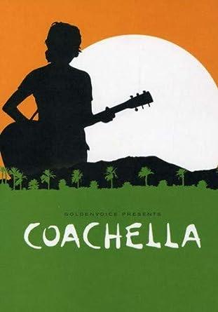 Amazon com: Coachella - The Film (2DV): Coachella - The Film (2dv