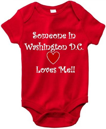 SOMEONE IN WASHINGTON D.C. LOVES ME - WASHINGTON D.C. BABY - City Series - Red Baby One Piece Bodysuit / Baby T-shirt - White Lettering - size Small - Potomac Mall