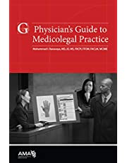 Physician's Guide to Medicolegal Practice