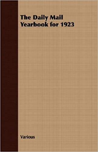 The Daily Mail Yearbook for 1923: Amazon co uk: Various