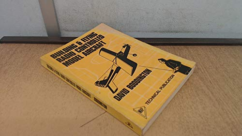 - Building & flying radio control model aircraft: A complete manual on radio controlled model aircraft (MAP technical publication)