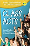 Class Acts, Gary Forlini, Ellen Williams, Annette Brinkman, 0979642426
