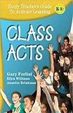 Class Acts, Gary Forlini, Ellen Williams, Annette Brinkman, 0979642426