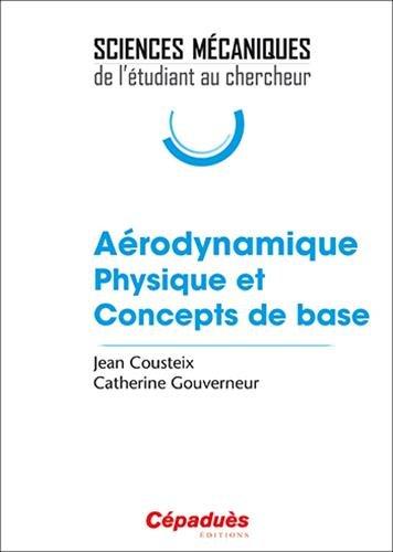 Télécharger Aérodynamique Physique et Concepts de base Pdf