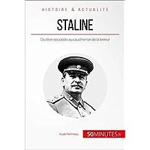 Staline: Du rêve socialiste au cauchemar de la terreur (Grandes Personnalités t. 10) (French Edition)
