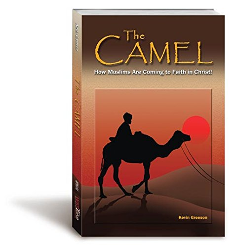 The Camel: How Muslims Are Coming To Faith In - Plus Camel