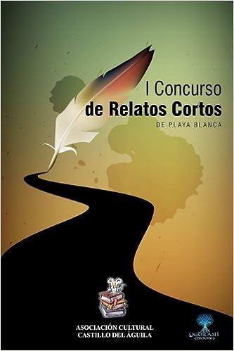 I Concurso de Relatos Cortos de Playa Blanca: Amazon.es: Varios Autores: Libros