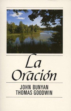 La Oracion - John Bunyan