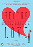 Hector and the Secrets of Love: A Novel