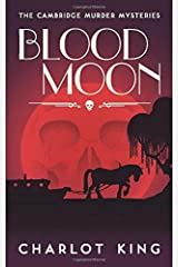Blood Moon (The Cambridge Murder Mysteries) Paperback