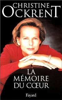 La mémoire du coeur, Ockrent, Christine