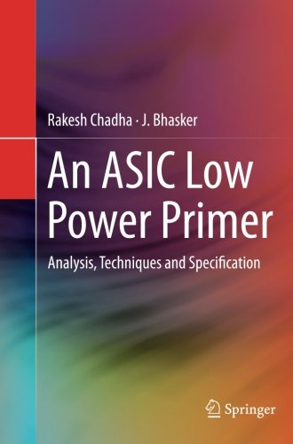 Price comparison product image An ASIC Low Power Primer: Analysis, Techniques and Specification