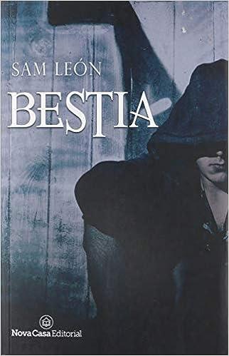 Bestia: Amazon.es: León León, Sam: Libros